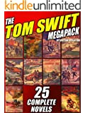 The Tom Swift Megapack: 25 Complete Novels