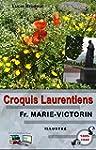 Croquis Laurentiens (Illustr�) (Frenc...