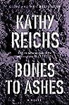 Bones to Ashes: A Novel