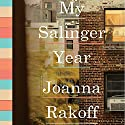 My Salinger Year Audiobook by Joanna Rakoff Narrated by Joanna Rakoff