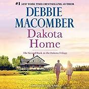 Dakota Home: The Dakota Series, Book 2 | Debbie Macomber