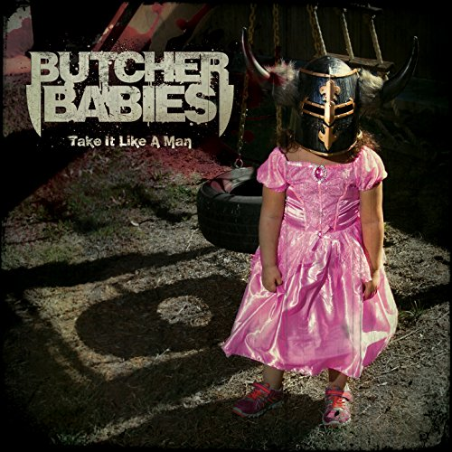 Butcher Babies-Take It Like A Man-CD-FLAC-2015-FORSAKEN Download