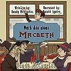 Much Ado About Macbeth Hörbuch von Randy McCharles Gesprochen von: Harold Squire