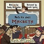 Much Ado About Macbeth   Randy McCharles