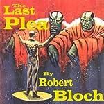 The Last Plea | Robert Bloch