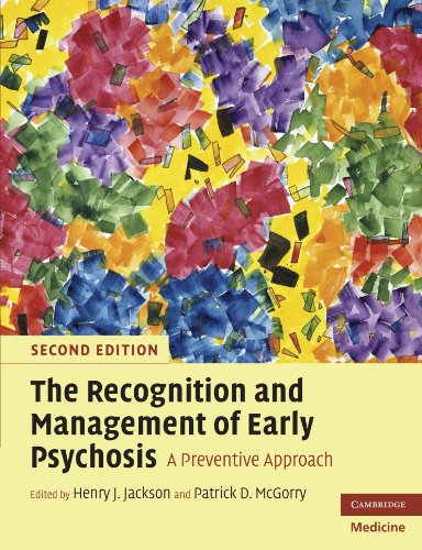 The Recognition and Management of Early Psychosis: A Preventive Approach (Cambridge Medicine)