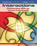 Interactions: Collaboration Skills for School Professionals (7th Edition)