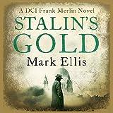 Stalin's Gold: A Frank Merlin Novel