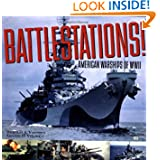 Battlestations: American Warships of WWII