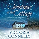 Christmas at the Cottage Audiobook by Victoria Connelly Narrated by Jan Cramer
