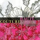 echange, troc Place des victoires, Isabelle de Tinguy - Haute couture : La mode en détails, du XVIIe au XXe siècle