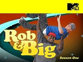 Rob and Big Season 1