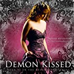 Demon Kissed: The Demon Kissed Series, Book 1 | H. M. Ward