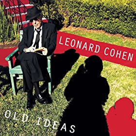 "Leonard Cohen ""Old Ideas"""