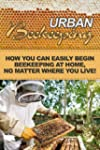 Urban Beekeeping: How you can easily...
