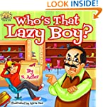 "Children's book:""WHO'S THAT LAZY BOY""..."