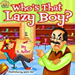 """Children's book:""""WHO'S THAT LAZY BOY?..."""