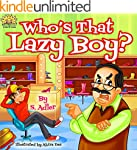 """Children's book: """"WHO'S THAT LAZY BOY..."""