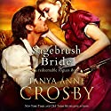 Sagebrush Bride Audiobook by Tanya Anne Crosby Narrated by Braden Wright