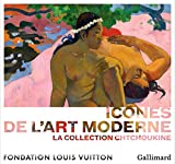 img - for Icones de l'Art moderne : La collection Chtchoukine (French Edition) book / textbook / text book