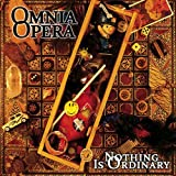 Nothing is ordinary By Omnia Opera (0001-01-01)