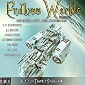 Endless Worlds Volume 1   [Ken Mann, Peter Koevari, E. R. Robin Dover, K. C. May, James Peters, S. J. Bryant, Matthew Wright]