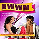 The Darkness of Her Complexion Made Him Attracted to Her: BWWM Romance Short Story | Samantha Wellshauna
