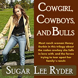 Cowgirl, Cowboys, and Bulls | [Sugar Lee Ryder]