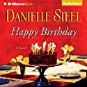 Happy Birthday (       UNABRIDGED) by Danielle Steel Narrated by Angela Dawe