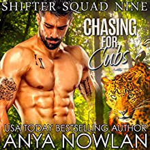 Chasing for Cubs Audiobook by Anya Nowlan Narrated by Beth Roeg
