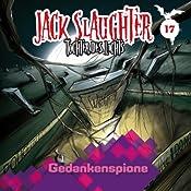 Gedankenspione (Jack Slaughter - Tochter des Lichts 17) | Lars Peter Lueg