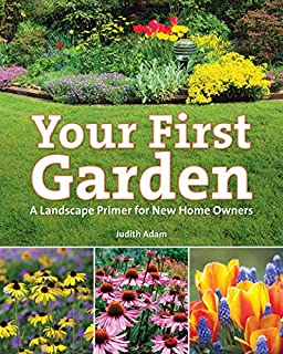 Book Cover: Your First Garden: A Landscape Primer for New Home Owners