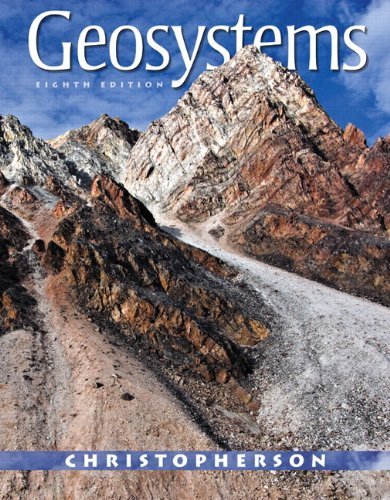 Geosystems: An Introduction to Physical Geography Plus...
