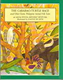 img - for The Carabao-Turtle Race & Other Classic Philippine Animal Folk Tales book / textbook / text book