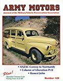 img - for Army Motors : The Honest John Launcher; A Woodie War Wagon; World War II Military Vehicle Convoy; Testing the M8 Light Armored Car Part II; The Airborne GMC; book / textbook / text book