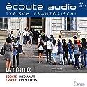 Écoute audio - La rentrée. 9/2014: Französisch lernen Audio - Schulanfang in Frankreich Hörbuch von  div. Gesprochen von:  div.
