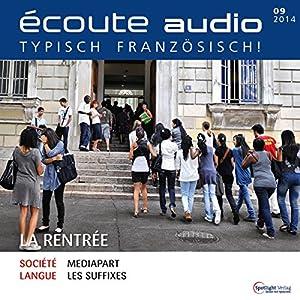 Écoute audio - La rentrée. 9/2014 Audiobook