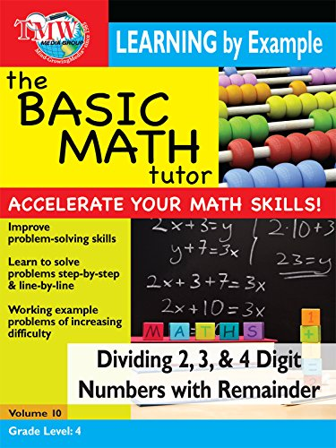 Basic Math Tutor: Dividing 2, 3, and 4 Digit Numbers With Remainder