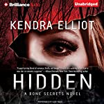 Hidden: A Bone Secrets Novel | Kendra Elliot