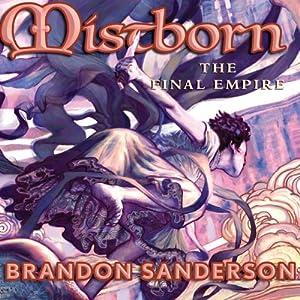 The Final Empire: Mistborn Book 1 | [Brandon Sanderson]