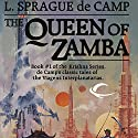 The Queen of Zamba: Krishna, Book 1 Audiobook by L. Sprague de Camp Narrated by P. J. Ochlan