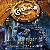 The Copernicus Legacy: The Serpent's Curse | Tony Abbott