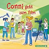 Conni geht zum Film: 1 CD (Meine Freundin Conni - ab 6, Band 26)