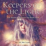 Keepers of the Light: The Broken Prophecies, Book 1 | SA McClure