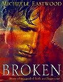 Christian Fiction: Broken (Christian Fiction, Christian Books, Christian Suspense, Religious Books, Christian Fiction Suspense)