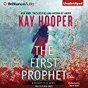 The First Prophet: Bishop Files, Book 1 (       UNABRIDGED) by Kay Hooper Narrated by Joyce Bean