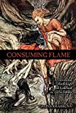 img - for Consuming Flame: A Devotional Anthology for Loki and His Family book / textbook / text book