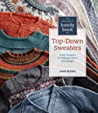 img - for Knitter's Handy Book of Top-Down Sweaters: Basic Designs in Multiple Sizes and Gauges book / textbook / text book