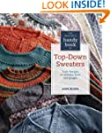 Knitter's Handy Book of Top-Down Swea...