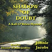 Shadow of Doubt: A Kali O'Brien Legal Mystery, Book 1 | [Jonnie Jacobs]